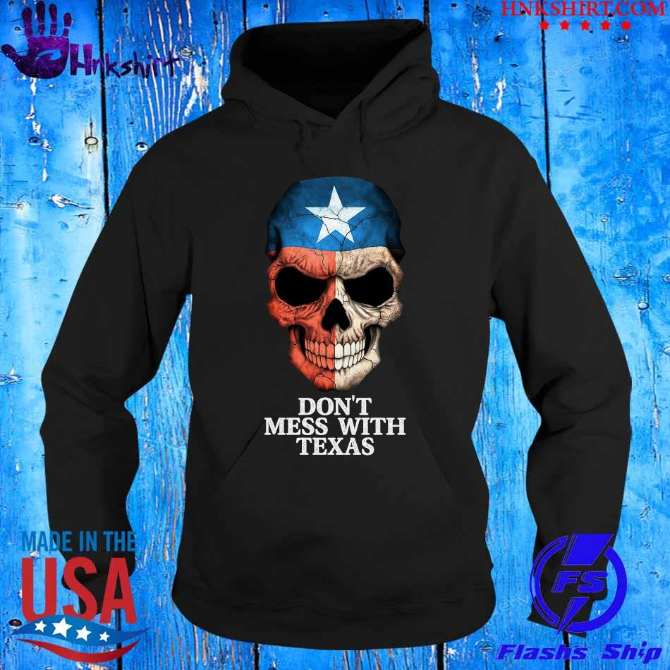 Skull Don't mess with Texas s hoddie.jpg