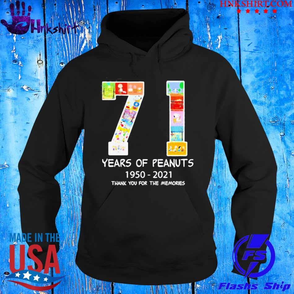 71 Years Of Peanuts 1950 2021 Thank You For The Memories Shirt hoddie.jpg