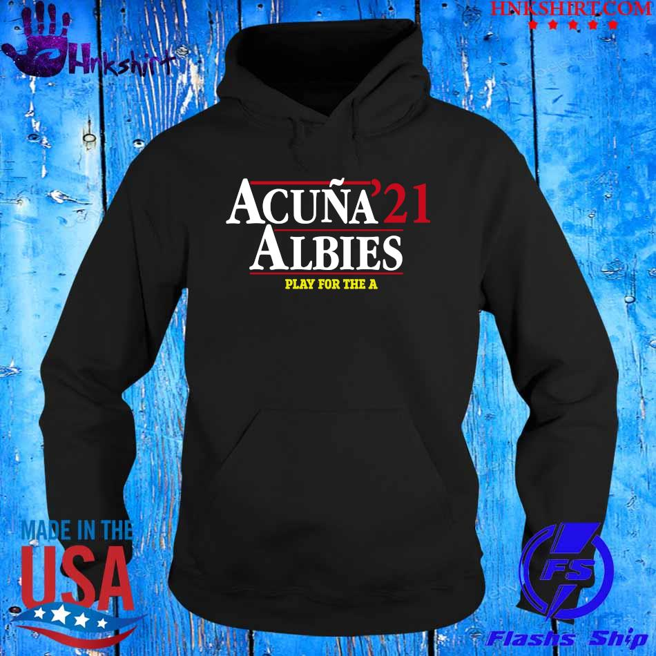 Acuna 21 Albies play for the a s hoddie.jpg