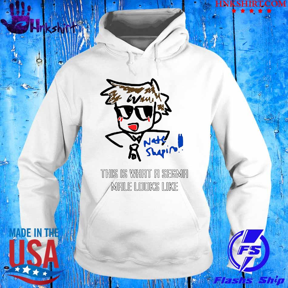 Nate Shapin this is what a Sigma male looks like s hoddie.jpg