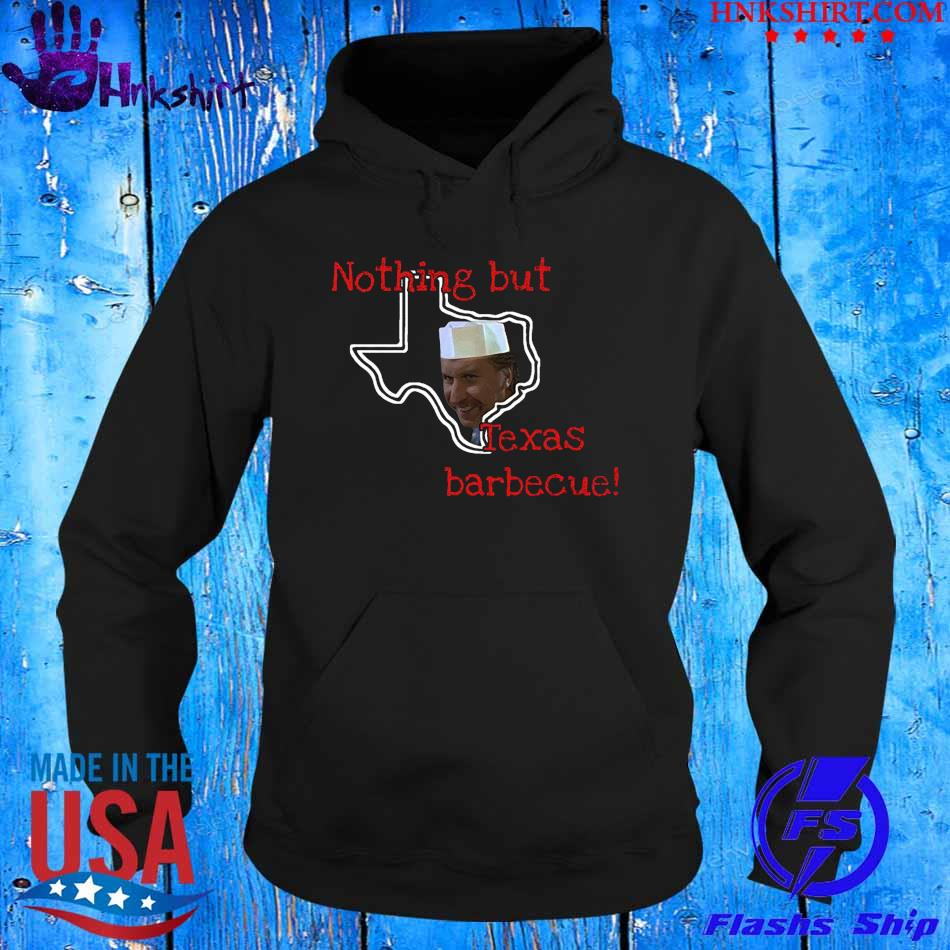 Nothing but Texas Barbecue s hoddie.jpg