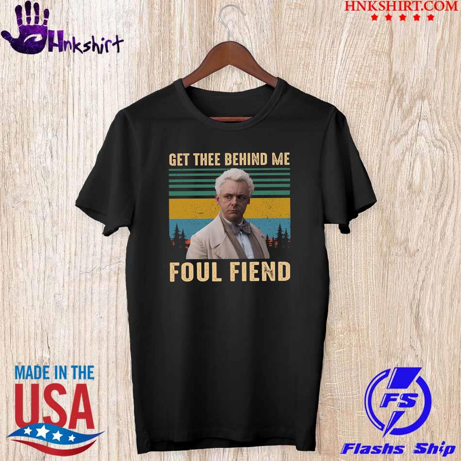 Official Get the behind me Foul Fiend vintage shirt