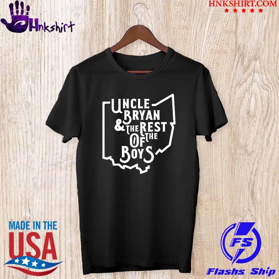 Uncle Bryan and the rest of the Boys shirt
