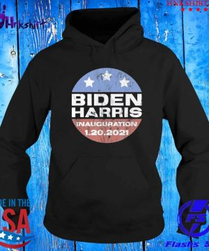 Inauguration Day 2021 President Joe Biden Shirt hoddie.jpg